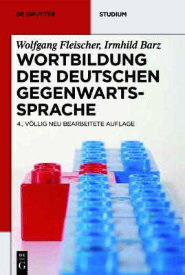 Wortbildung Der Deutschen Gegenwartssprache 9783110256635