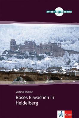 Boses Erwachen in Heidelberg (German Edition) - Wulfing, Stefanie