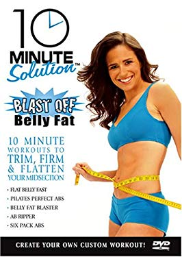 10 Minute Solution: Blast Off Belly Fat 0013131464498