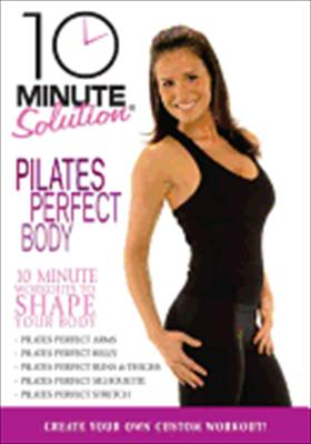 10 Minute Solutions: Pilates Perfect Body