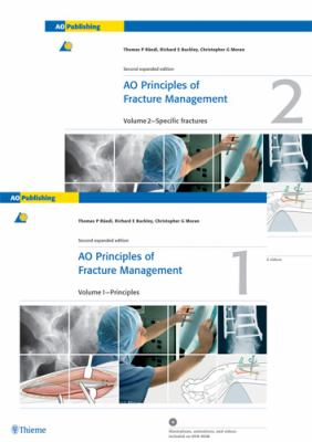AO Principles of Fracture Management: Vol. 1: Principles, Vol. 2: Specific fractures (v. 1)