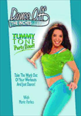 Dance Off the Inches: Tummy Tone Party Zone