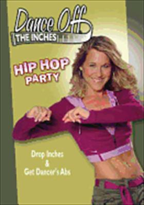 Dance Off the Inches: Hop Hop Party