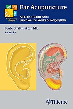 Ear Acupuncture: A Precise Pocket Atlas Based on the Works of Nogier/Bahr 9783131319623