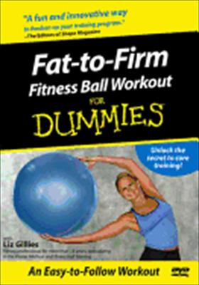 Fat to Firm Fitness Ball Workout for Dummies