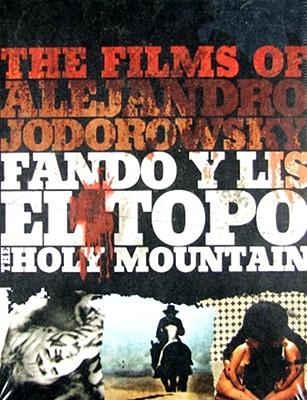 The Films of Alejandro Jodorwsky