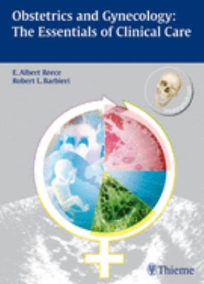 Obstetrics and Gynecology: The Essentials of Clinical Care [With Access Code] 9783131439512