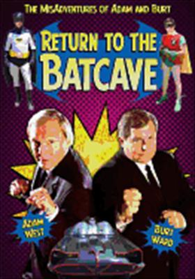 Return to the Bat Cave: The Misadventures of Adam and Burt