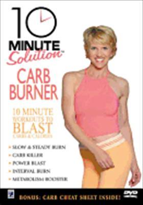 Ten Minute Solution: Carb Burner