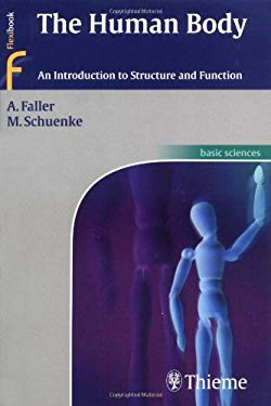The Human Body: An Introduction to Structure and Function 9783131292711