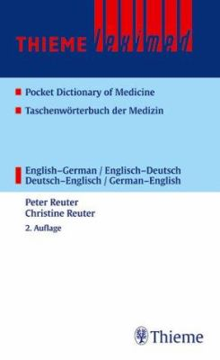 Thieme Leximed Pocket Dictionary of Medicine: English-German/Englisch-Deutsch Deutsch-English/German-English 9783131105929