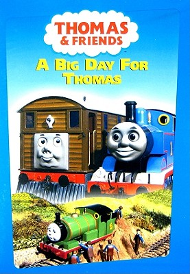 Thomas: A Big Day for Thomas