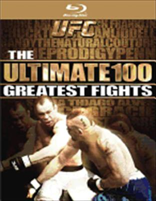 Ufc: The Ultimate 100 Greatest Fights