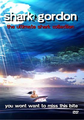 Shark Gordon-Ultimate Shark Collection