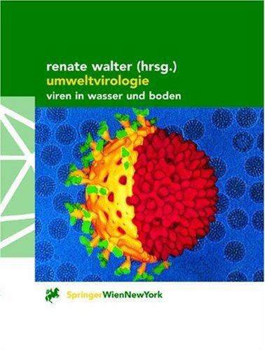 Umweltvirologie: Viren in Wasser Und Boden 9783211833452