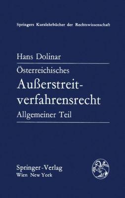 A-Sterreichisches Ausserstreitverfahrensrecht: Allgemeiner Teil 9783211816615