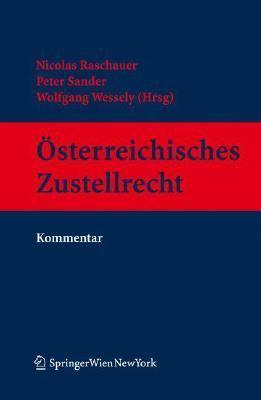 Osterreichisches Zustellrecht: Kommentar 9783211699171