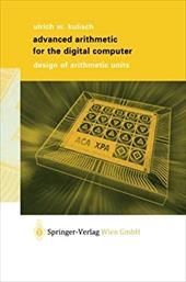 Advanced Arithmetic for the Digital Computer: Design of Arithmetic Units