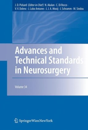 Advances and Technical Standards in Neurosurgery, Volume 34 9783211787403