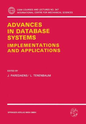 Advances in Database Systems: Implementations and Applications 9783211826140