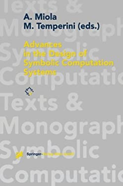 Advances in the Design of Symbolic Computation Systems 9783211828441