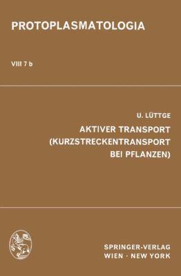 Aktiver Transport (Kurzstreckentransport Bei Pflanzen) 9783211809198