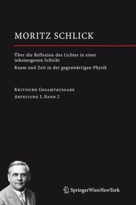 Uber Die Reflexion Des Lichtes in Einer Inhomogenen Schicht/Raumm Und Zeit in Der Gegenwartigen Physik: Abteilung I / Band 2 9783211297858