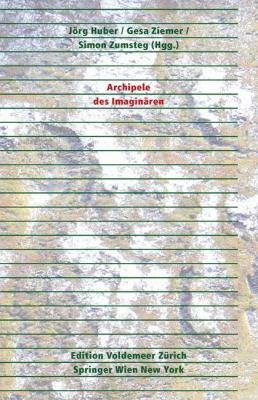 Archipele Des Imagin Ren 9783211922897