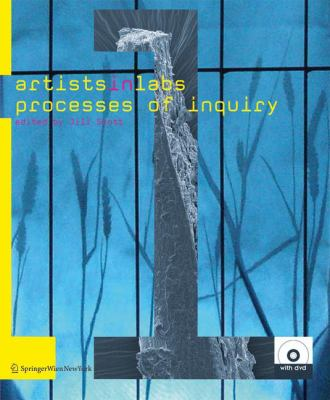 Artists-In-Labs: Processes of Inquiry 9783211279571
