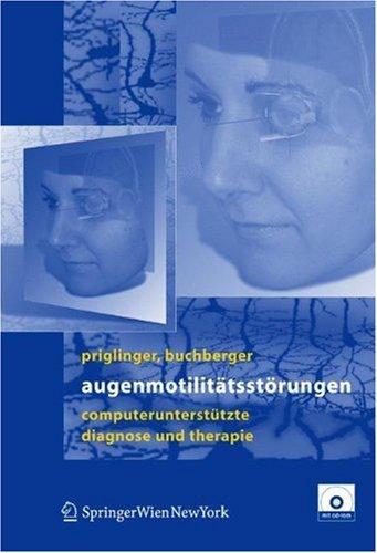 Augenmotilit Tsst Rungen: Computerunterst Tze Diagnose Und Therapie 9783211206850