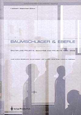 Baumschlager & Eberle. Bauten Und Projekte / Buildings and Projects 1996 - 2002 9783211838228