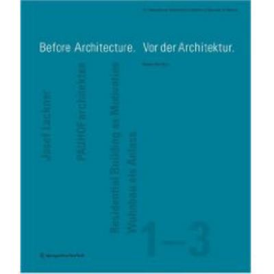 Before Architecture/Vor Der Architektur 9783211094259