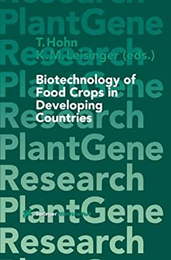 Biotechnology of Food Crops in Developing Countries 9783211832400