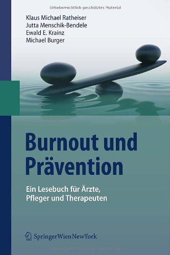 Burnout Und PR Vention: Ein Lesebuch Fur Rzte, Pfleger Und Therapeuten (Edition.) 9783211888957