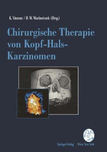 Chirurgische Therapie Von Kopf-Hals-Karzinomen 9783211822067