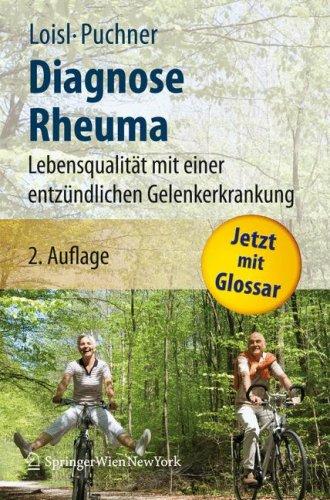 Diagnose Rheuma: Lebensqualitat mit einer entzundlichen Gelenkerkrankung 9783211756379