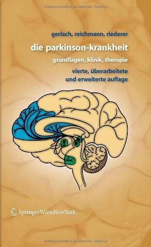 Die Parkinson-Krankheit: Grundlagen, Klinik, Therapie 9783211483077