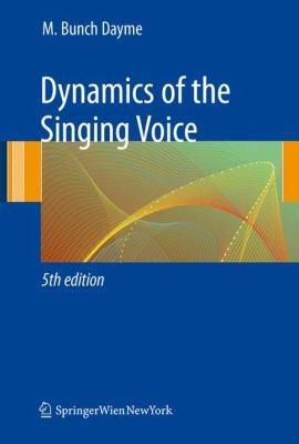 Dynamics of the Singing Voice 9783211887288