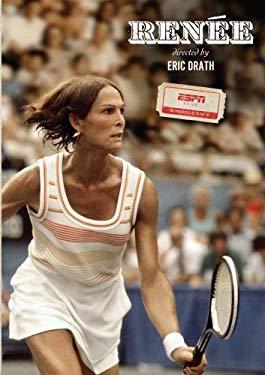 ESPN Films - Renee Richards (Eric Drath)