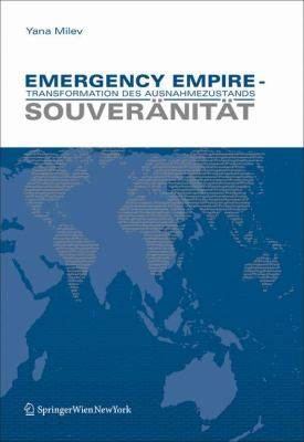 Emergency Empire - Transformation Des Ausnahmezustands: Souveranitat 9783211798119