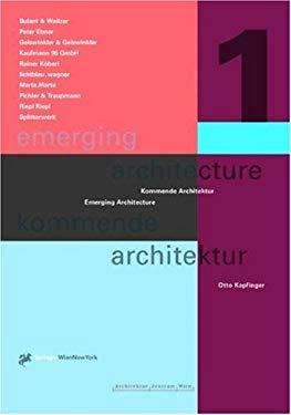 Emerging Architecture/Kommende Architektur: 10 Austrian Offices 9783211833070