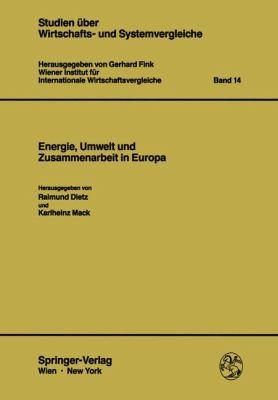 Energie, Umwelt Und Zusammenarbeit in Europa 9783211819654