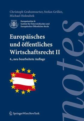 Europaisches Und Affentliches Wirtschaftsrecht II 9783211094198
