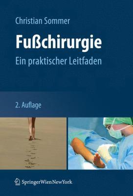 Fu Chirurgie: Ein Praktischer Leitfaden 9783211994245