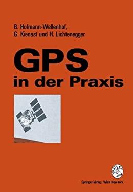 GPS in Der Praxis 9783211826096