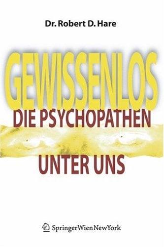 Gewissenlos: Die Psychopathen Unter Uns 9783211252871