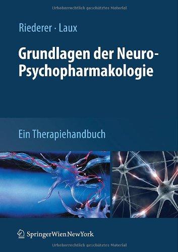 Grundlagen Der Neuro-Psychopharmakologie: Ein Therapiehandbuch 9783211854723
