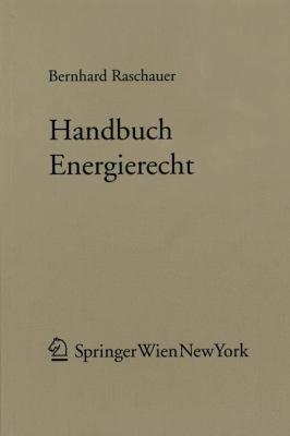 Handbuch Energierecht 9783211300084