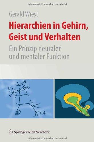 Hierarchien In Gehirn, Geist Und Verhalten: Ein Prinzip Neuraler Und Mentaler Funktion 9783211991329