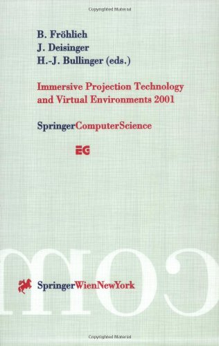 Immersive Projection Technology and Virtual Environments 2001: Proceedings of the Eurographics Workshop, Stuttgart, Germany, May 16-18, 2001 9783211836712